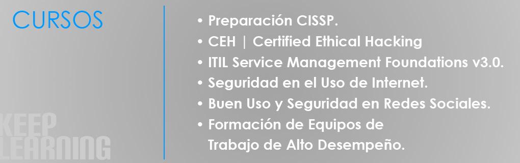 Cursos de auditoría y seguridad informática.